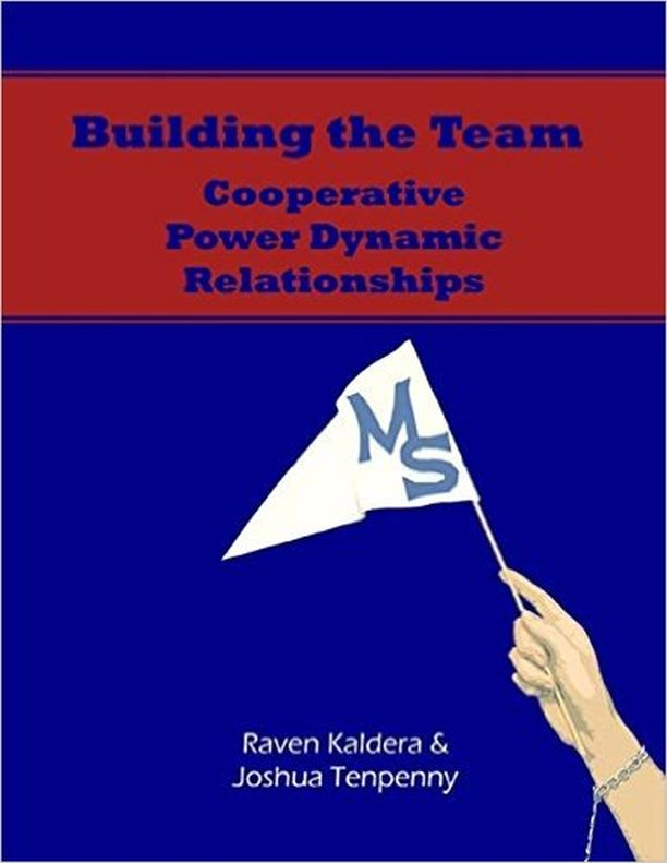 Building the Team:Cooperative Power Dynamic Relationships